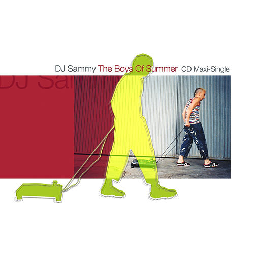 Play & Download The Boys Of Summer by DJ Sammy | Napster