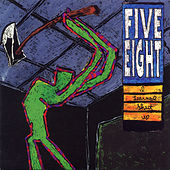 Play & Download I Learned Shut Up by Five Eight | Napster