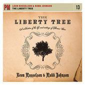 Play & Download The Liberty Tree: A Celebration of the Life and Writings of Thomas Paine by Leon Rosselson | Napster