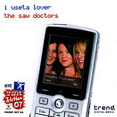 Play & Download I Useta Lover - Single by The Saw Doctors | Napster