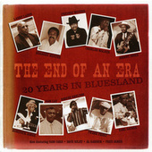 Play & Download The End of An Era: 20 Years in Bluesland by Various Artists | Napster