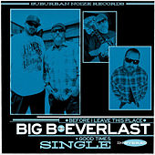 Before I Leave This Place/Good Times by Big B