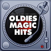 Play & Download Oldies Magic Hits by The Smash Hit Band | Napster