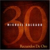 30 Recuerdo de Oro by Michael Salgado