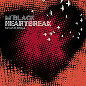 Play & Download Heartbreak by M Black | Napster