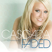 Play & Download Faded by Cascada | Napster