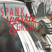 Play & Download Spank, Sparkle & Growl by Various Artists | Napster