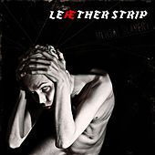 Play & Download Mental Slavery by Leaether Strip | Napster