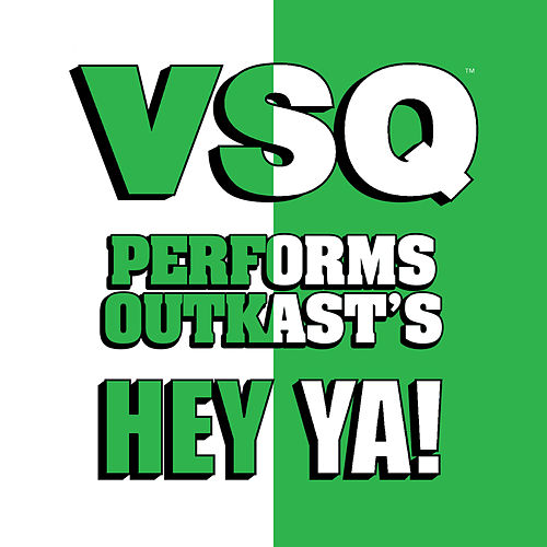 Play & Download Vitamin String Quartet Performs Outkast's 'Hey Ya' - Single by Vitamin String Quartet | Napster