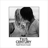 Play & Download Hopeful Romantic Sampler by This Century | Napster