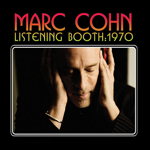 Look At Me by Marc Cohn