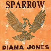 Play & Download Sparrow by Diana Jones | Napster