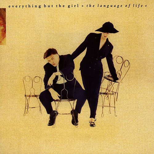 The Language Of Life by Everything But the Girl
