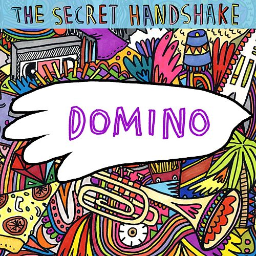 Play & Download Domino [Single] by The Secret Handshake | Napster