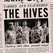 Play & Download Tarred And Feathered by The Hives | Napster