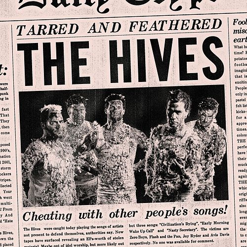 Tarred And Feathered by The Hives