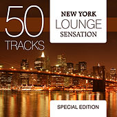 Play & Download New York Lounge Sensation - Special Edition by Various Artists | Napster