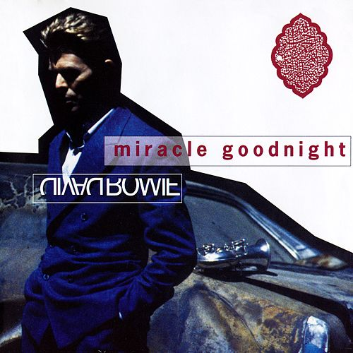 Play & Download Miracle Goodnight by David Bowie | Napster