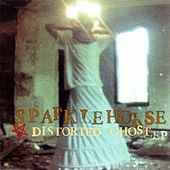 Distorted Ghost EP by Sparklehorse