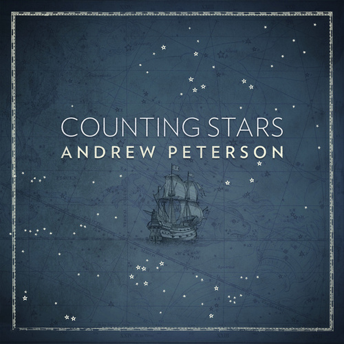 Counting Stars by Andrew Peterson