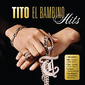 Play & Download Hits by Tito El Bambino | Napster