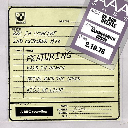 Play & Download BBC In Concert (2nd October 1976) by Be-Bop Deluxe | Napster