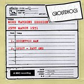 Play & Download Mike Harding Session (29th March 1971) by The Groundhogs | Napster