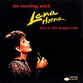 Play & Download An Evening With Lena Horne: Live At The Supper Club by Lena Horne | Napster