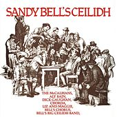 Sandy Bell's Ceilidh by Various Artists