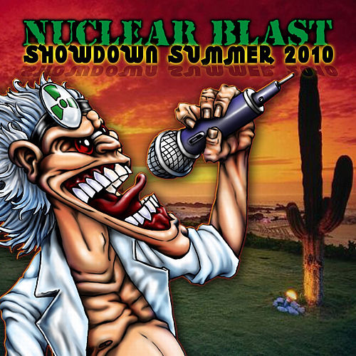 Play & Download Nuclear Blast Showdown Summer 2010 by Various Artists | Napster