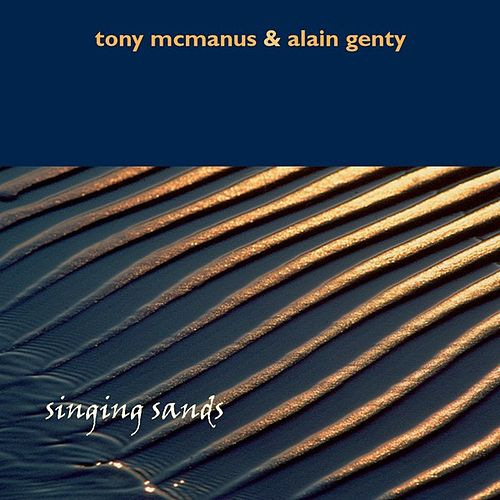 Play & Download Singing Sands by Tony McManus | Napster