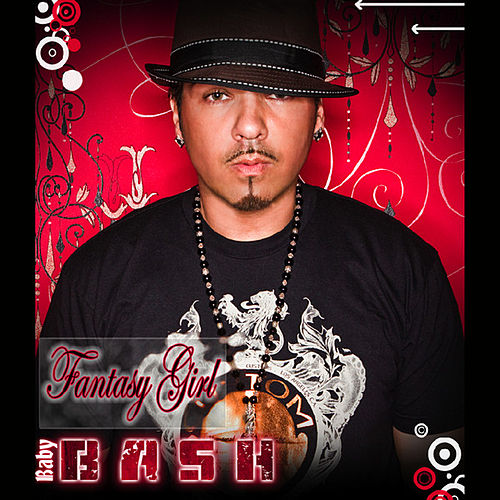 Play & Download Fantasy Girl by Baby Bash | Napster