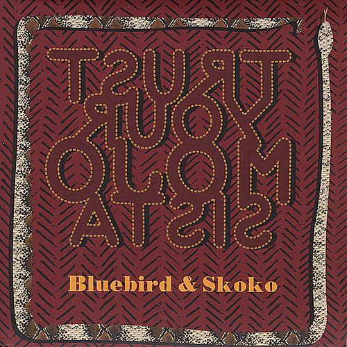 Trust Your Mojo, Sista by Bluebird