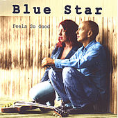 Play & Download Feels So Good by Blue Star | Napster