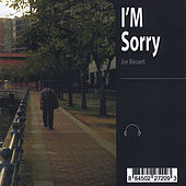 Play & Download I'm Sorry by Joe Blessett | Napster