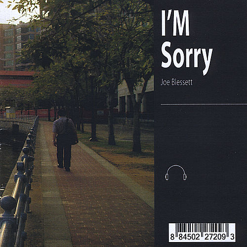 I'm Sorry by Joe Blessett