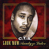 Play & Download Look Now Analyze Later by CTA (California Transit Authority) | Napster
