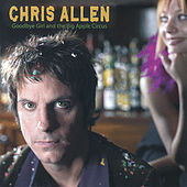 Play & Download Goodbye Girl and the Big Apple Circus by Chris Allen | Napster
