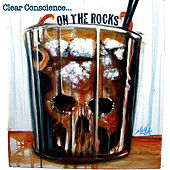 Play & Download On The Rocks by Clear Conscience | Napster
