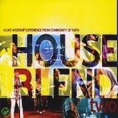 House Blend, Vol. 2 by Community of Faith