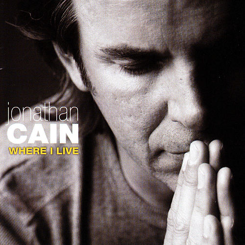 Where I Live by Jonathan Cain