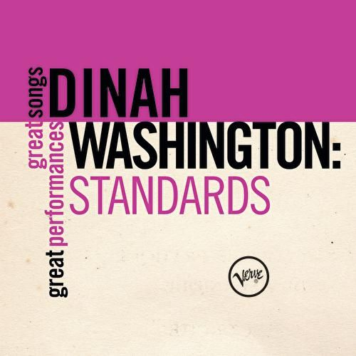 Play & Download Standards (Great Songs/Great Performances) by Dinah Washington | Napster