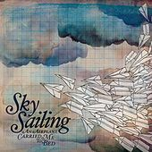 Play & Download An Airplane Carried Me To Bed by Sky Sailing | Napster