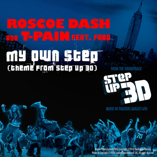 My Own Step (Theme From Step Up 3D) by Roscoe Dash
