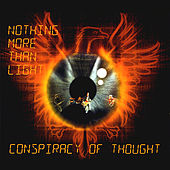 Nothing More Than Light by Conspiracy Of Thought