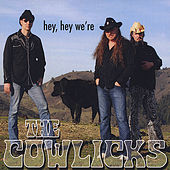 Play & Download Hey Hey We're the Cowlicks by The Cowlicks | Napster