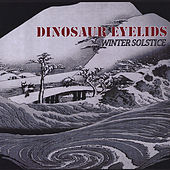 Play & Download Winter Solstice by Dinosaur Eyelids | Napster