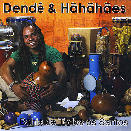 Play & Download Bahia de Todos os Santos by Dendê | Napster