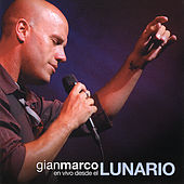 Play & Download Gianmarco en vivo desde el Lunario by Gian Marco | Napster