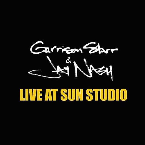 Live At Sun Studio by Garrison Starr